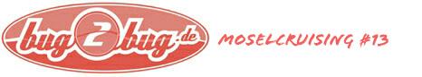 bug2bug.de – Moselcruising #13
